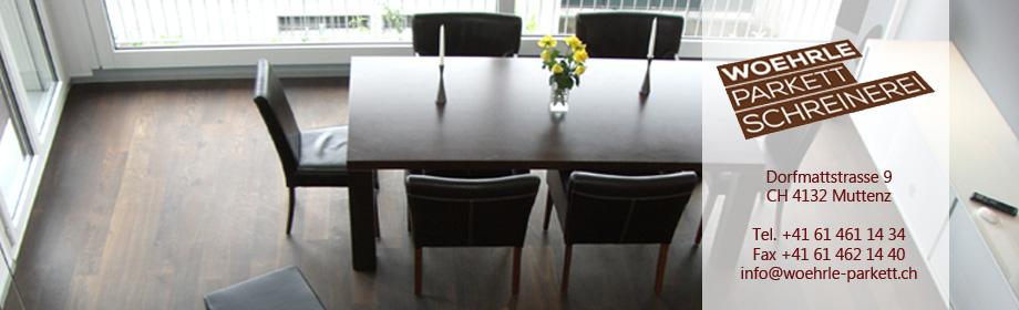 woehrle parkett 4132 muttenz ihr parkett fachmann in der region basel fricktal solothurn. Black Bedroom Furniture Sets. Home Design Ideas